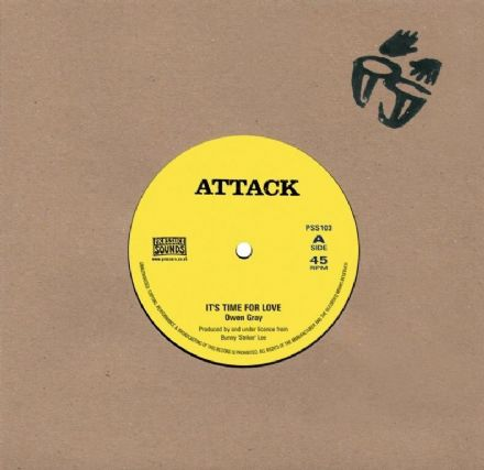 Owen Gray - It's Time For Love / Bobby Ellis & Val Bennett - The Arabian Sound Of Reggae (Attack / Pressure Sounds) UK 7""